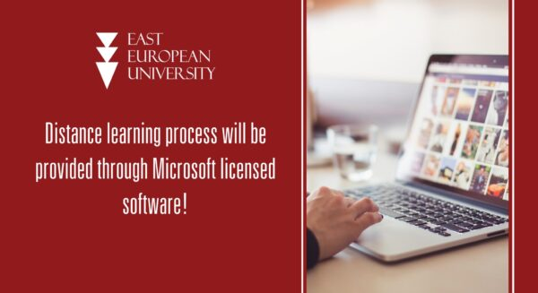 East European University will provide a distance learning process through Microsoft licensed software!