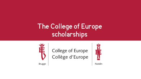 The College of Europe scholarships to university graduates coming from European Neighbourhood Policy countries