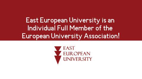 East European University is an Individual Full Member of the European University Association!