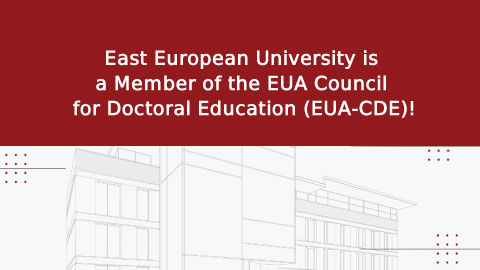East European University is a Member of the EUA Council for Doctoral Education (EUA-CDE)!